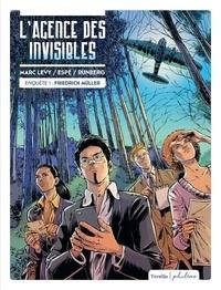 Marc Levy et Sylvain Runberg - L'agence des invisibles.