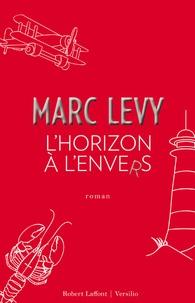 Marc Levy - L'horizon à l'envers.