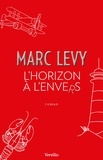 Marc Levy - L'horizon à l'envers.