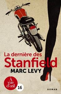 Ebook nl télécharger La dernière des Stanfield par Marc Levy PDB ePub 9791026901174
