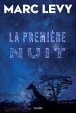 Marc Levy - La première nuit.