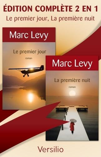 Marc Levy - Le premier jour, La première nuit - Version complète 2 en 1.