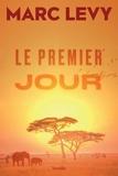 Marc Levy - Le premier jour.