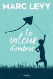 Marc Levy - Le voleur d'ombres.