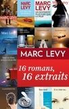 Marc Levy - Marc Levy : 16 romans, 16 extraits.