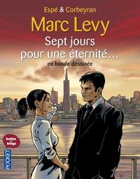 Marc Levy et  Espé - Sept jours pour une éternité....