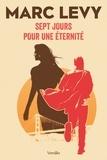 Marc Levy - Sept jours pour une éternité....