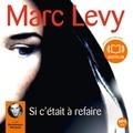 Marc Levy - Si c'était à refaire.