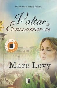 Marc Levy - Volta A Encontrar-Te.