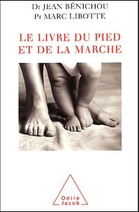 Le livre du pied et de la marche - Marc Libotte pdf epub