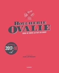 Marc Lièvremont - Boucherie Ovalie - Guide de survie au pays du rugby.