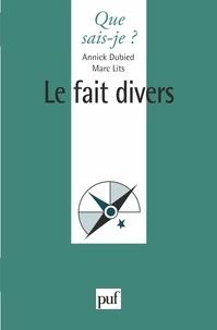 Marc Lits et Annik Dubied - Le fait divers.