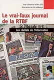 Marc Lits - Le vrai-faux journal de la RTBF : les réalités de l'information.