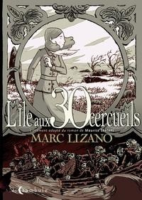 Marc Lizano - L'île au 30 cercueils.