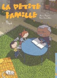 Marc Lizano et Loïc Dauvillier - La petite famille Tome 1 : Pépé.