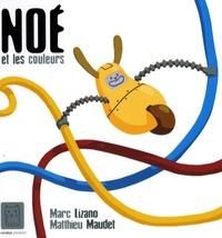 Marc Lizano et Matthieu Maudet - Noé et les couleurs.