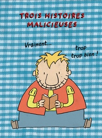Marc Lizano et Joël Legars - Trois histoires malicieuses - 3 volumes : Biz ; Les boudeurs ; Charlotte et l'armoire magique.
