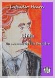 Marc Logé et Lafcadio Hearn - Chita - Un souvenir de l'Ile Dernière.