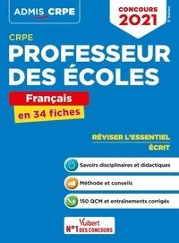 Marc Loison et Guy Houbron - Concours Professeur des écoles (CRPE) - Français en 34 fiches.