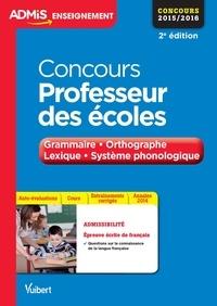 Marc Loison et Malika Basquin - Concours Professeur des écoles - Grammaire, orthographe, lexique, système phonologique.