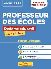 Marc Loison et Dominique Catteau - Concours professeur des écoles - Système éducatif en 41 fiches.
