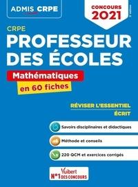 Marc Loison - CRPE Professeur des écoles - Mathématiques en 60 fiches.