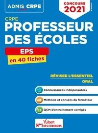 Marc Loison et Haimo Groenen - EPS CRPE Professeur des écoles - En 40 fiches.