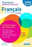 Marc Loison et Clarisse Coffin - Français - Le manuel complet pour réussir l'écrit.