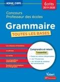 Marc Loison et Matthieu Verrier - Grammaire Concours professeur des écoles - Toutes les bases.