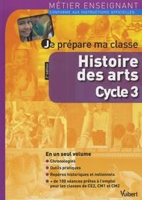 Marc Loison - Je prépare ma classe d'histoire des arts au cycle 3.