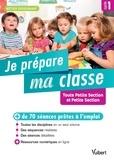 Marc Loison et Valérie Bouquillon - Je prépare ma classe de Toute Petite Section et Petite Section Cycle 1.