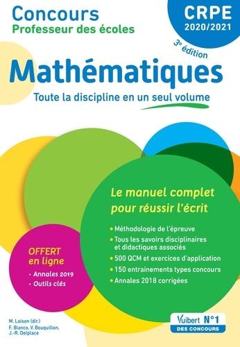 Mathématiques - CRPE. Le manuel complet pour réussir l'écrit  Edition 2020-2021