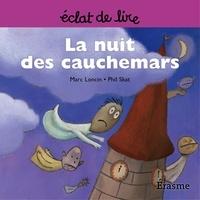 Marc Loncin et  Phil Skat - La nuit des cauchemars - une histoire pour lecteurs débutants (5-8 ans).