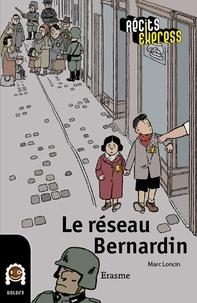 Marc Loncin et  Récits Express - Le réseau Bernardin - une histoire pour les enfants de 10 à 13 ans.