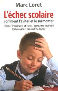 Deedr.fr L'échec scolaire - Comment l'éviter et le surmonter Image