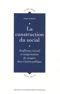 La construction du social - Souffrance, travail et catégorisation des usagers dans laction publique.pdf