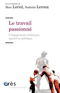 Deedr.fr Le travail passionné - L'engagement artistique, sportif ou politique Image