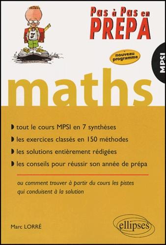 Marc Lorré - Mathématiques MPSI.