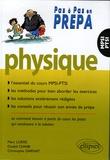 Marc Lorré et Oualid Chaibi - Physique MPSI-PTSI.