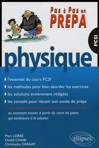 Marc Lorré et oualid Chaibi - Physique - PCSI.