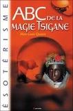 Marc-Louis Questin - ABC de la magie tsigane.