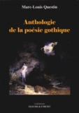 Marc-Louis Questin - Anthologie de la poésie gothique.