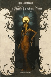 Marc-Louis Questin - La citadelle des vierges noires.