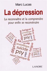 La dépression - La reconnaître et la comprendre pour enfin se reconstruire.pdf