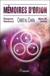 Marc M. Vallée et Rosanna Narducci - Mémoires d'Orion.