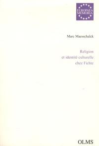 Marc Maesschalck - Religion et identité culturelle chez Fichte.