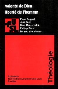 Marc Maesschalck et Jean Rémy - Volonté de Dieu, liberté de l'homme.