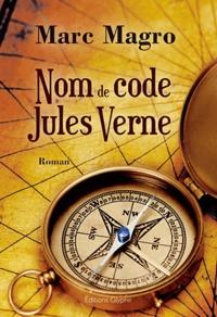 Marc Magro - Nom de code Jules Verne.