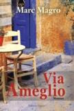 Marc Magro - Via Ameglio.
