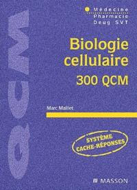 Biologie cellulaire. 300 QCM.pdf